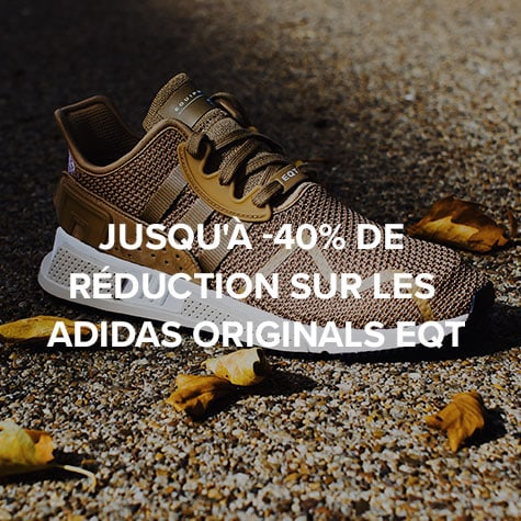 Jusqu'à -40% de réduction sur les adidas Originals EQT